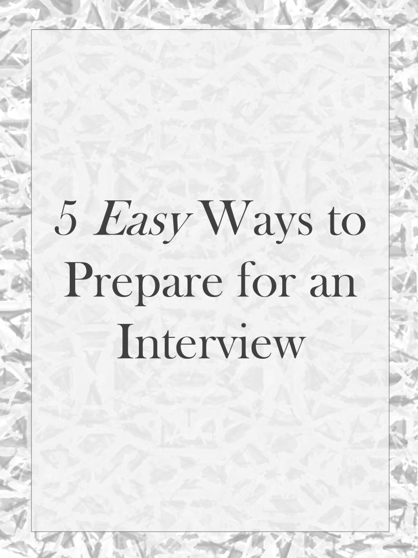Easy Ways to prepare for an itnerview